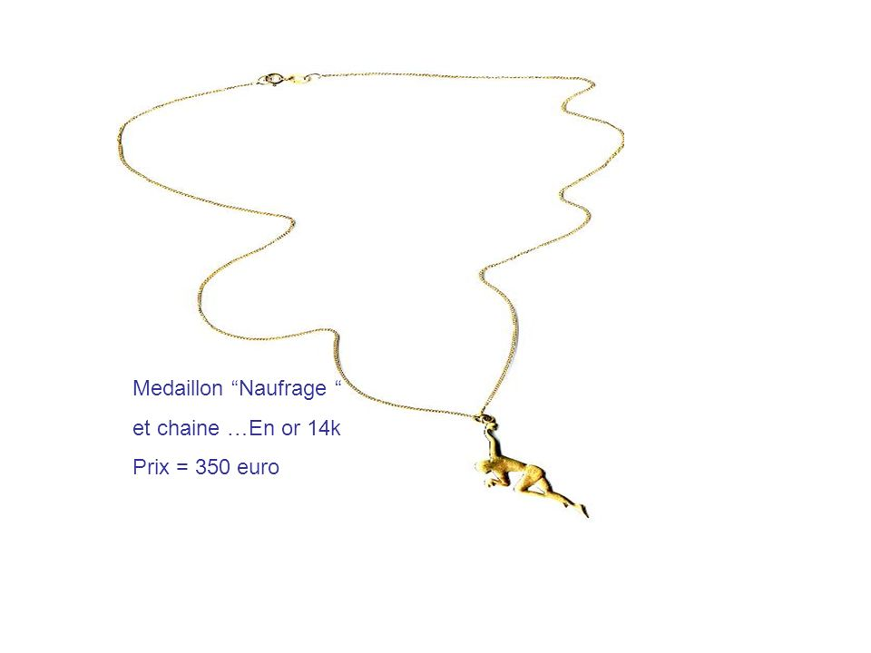 Medaillon Naufrage et chaine …En or 14k Prix = 350 euro