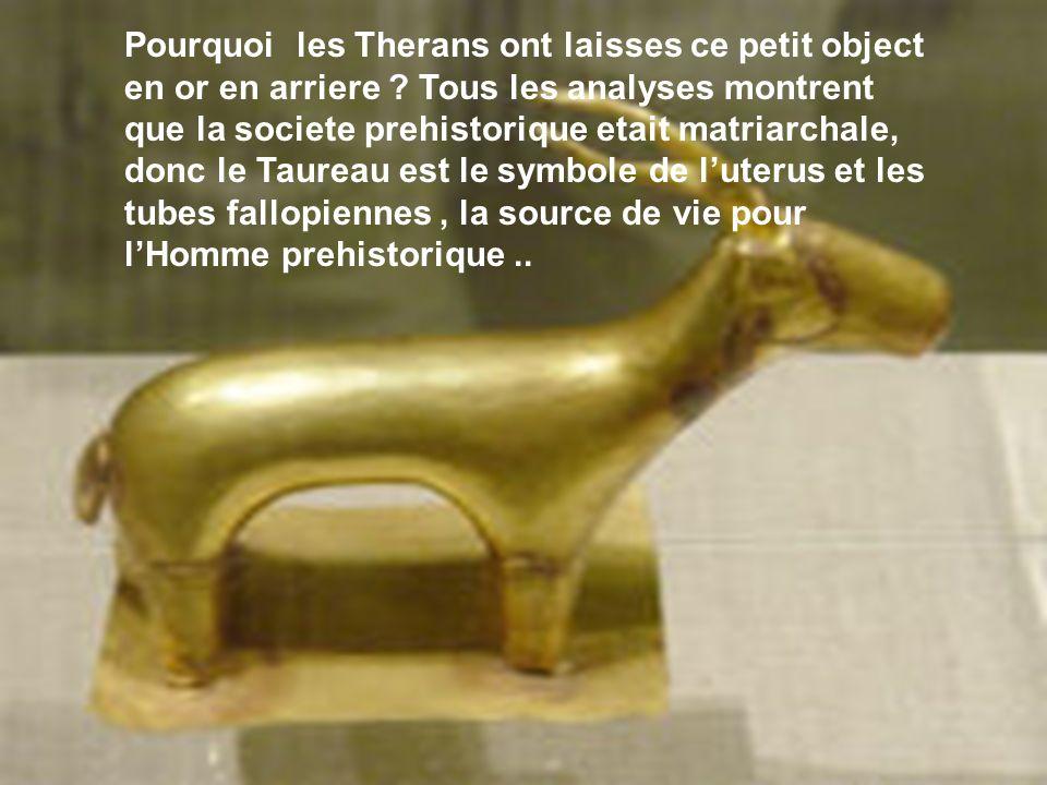 Pourquoi les Therans ont laisses ce petit object en or en arriere