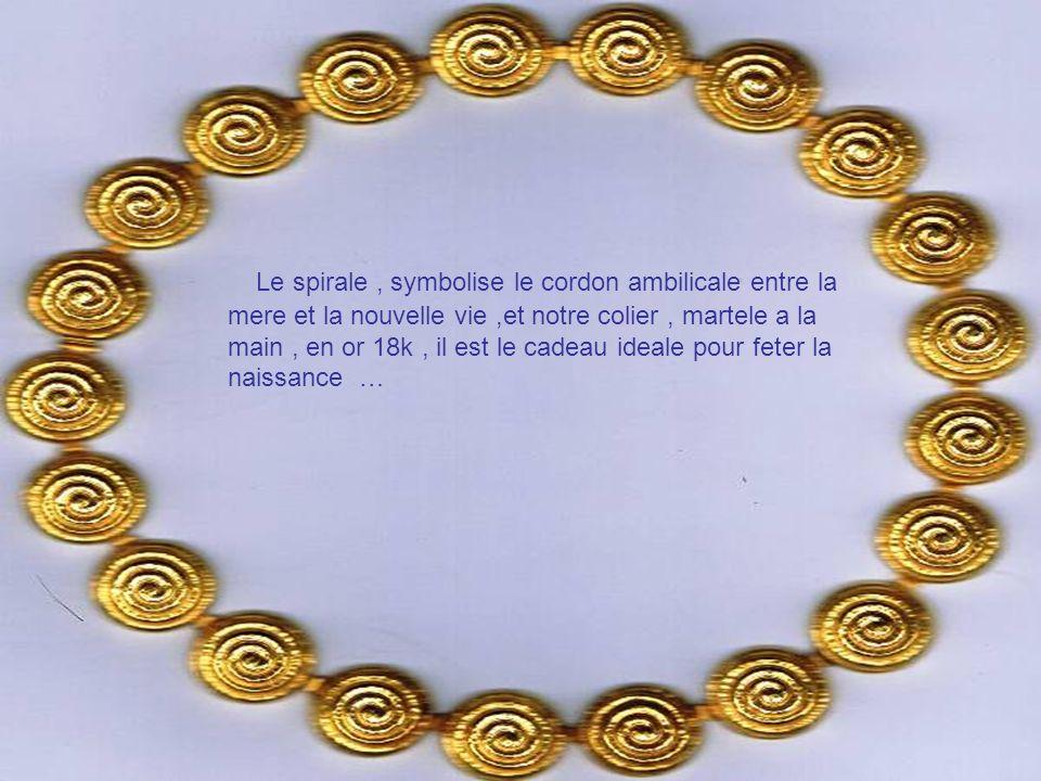 Le spirale , symbolise le cordon ambilicale entre la mere et la nouvelle vie ,et notre colier , martele a la main , en or 18k , il est le cadeau ideale pour feter la naissance …