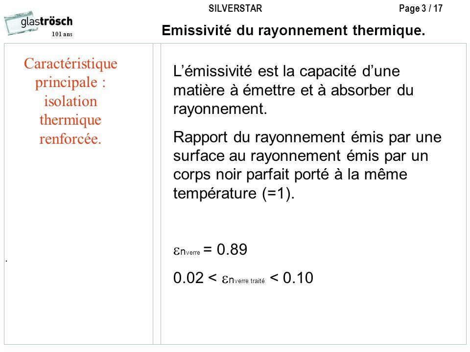 Caractéristique principale : isolation thermique renforcée.