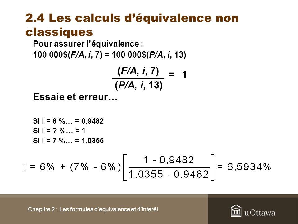 2.4 Les calculs d'équivalence non classiques