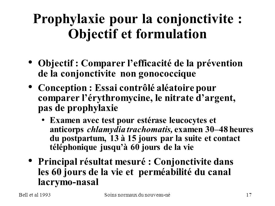 Prophylaxie pour la conjonctivite : Objectif et formulation