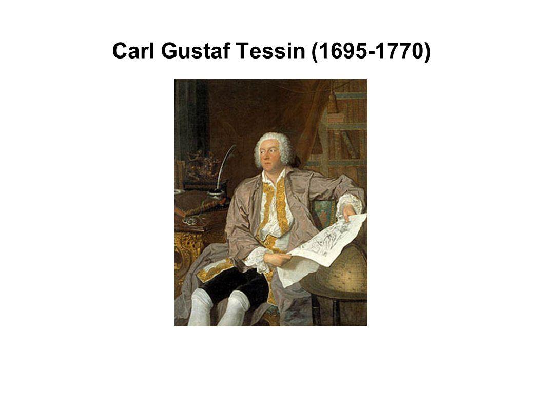 Carl Gustaf Tessin (1695-1770)