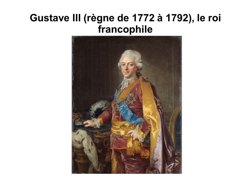 Gustave III (règne de 1772 à 1792), le roi francophile