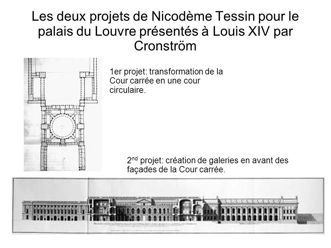 Les deux projets de Nicodème Tessin pour le palais du Louvre présentés à Louis XIV par Cronström