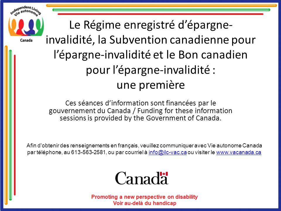 Le Régime enregistré d'épargne-invalidité, la Subvention canadienne pour l'épargne-invalidité et le Bon canadien pour l'épargne-invalidité : une première