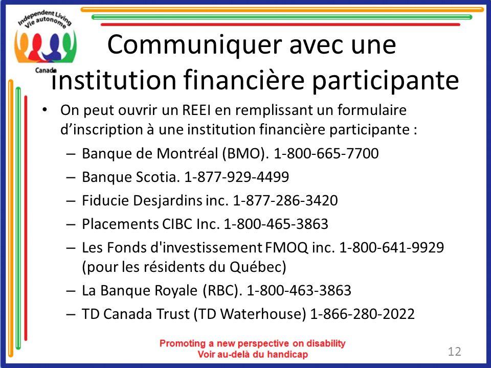 Communiquer avec une institution financière participante