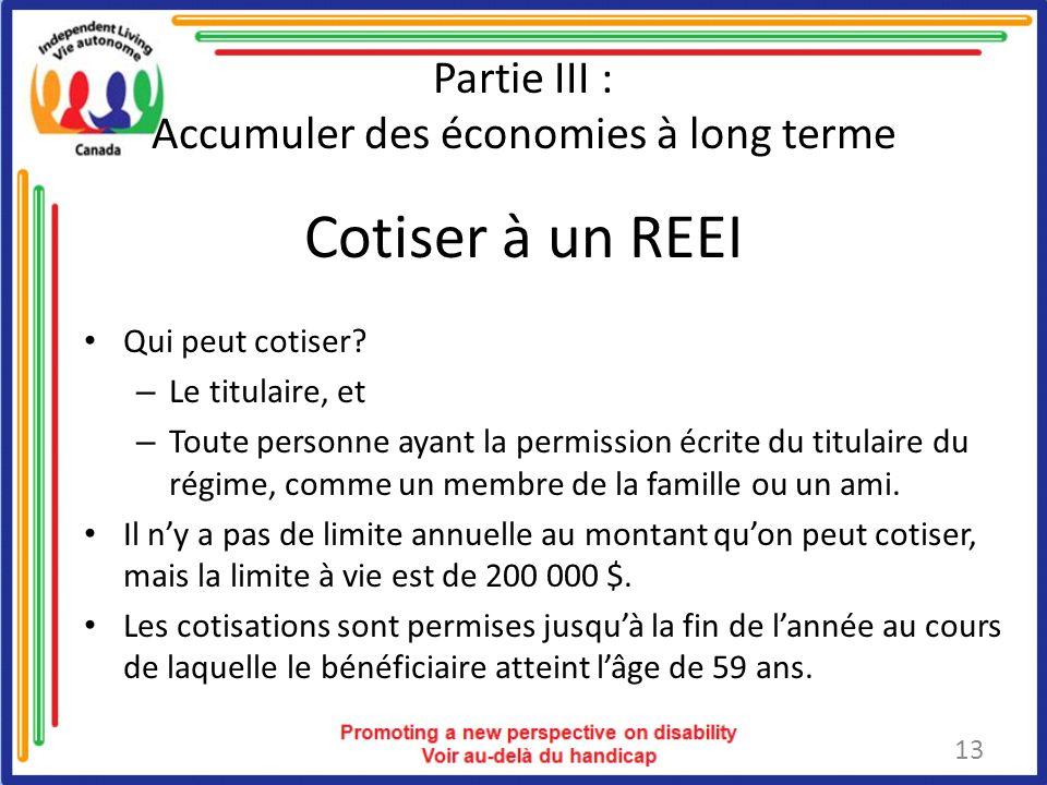 Partie III : Accumuler des économies à long terme