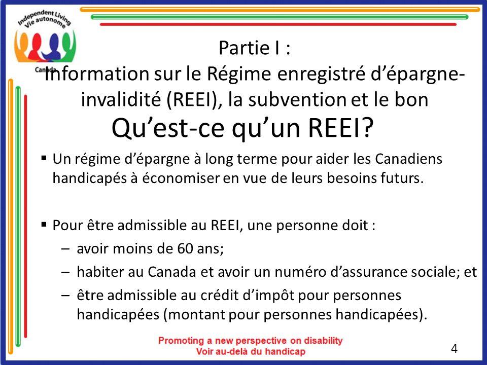 Partie I : Information sur le Régime enregistré d'épargne-invalidité (REEI), la subvention et le bon