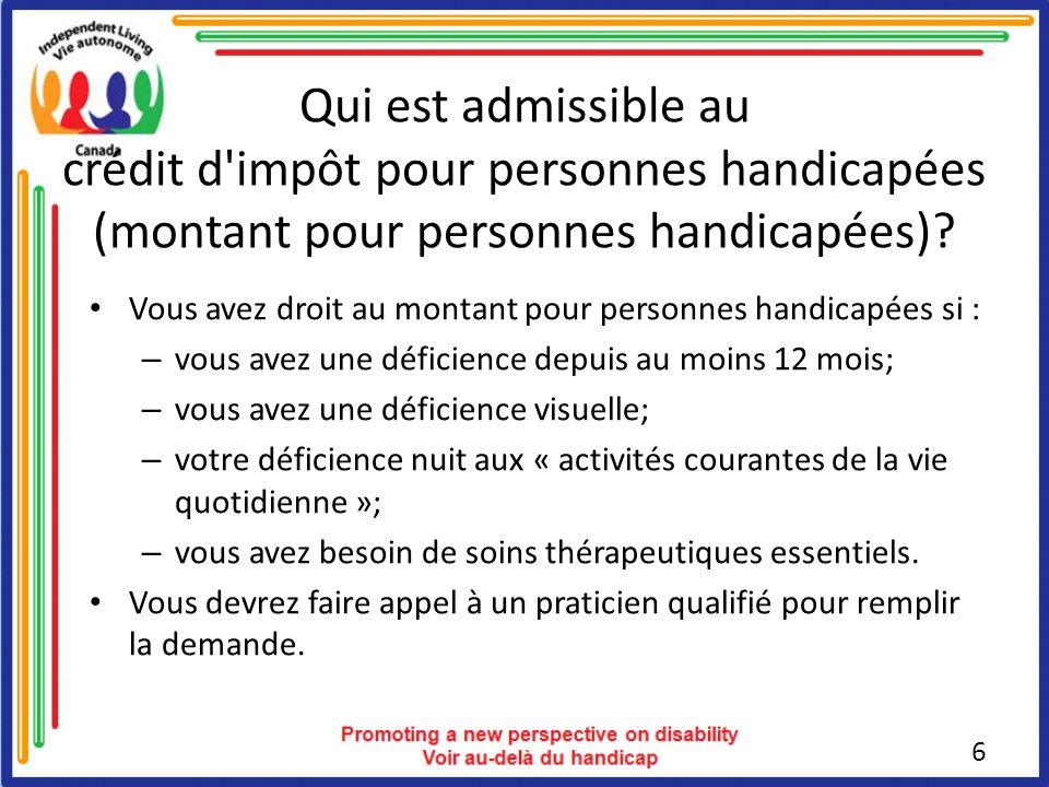 Qui est admissible au crédit d impôt pour personnes handicapées (montant pour personnes handicapées)