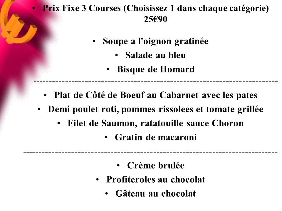 Prix Fixe 3 Courses (Choisissez 1 dans chaque catégorie) 25€90