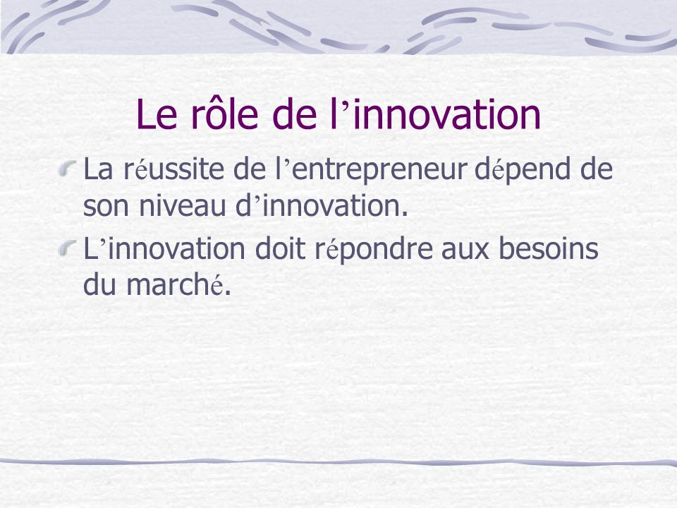 Le rôle de l'innovation