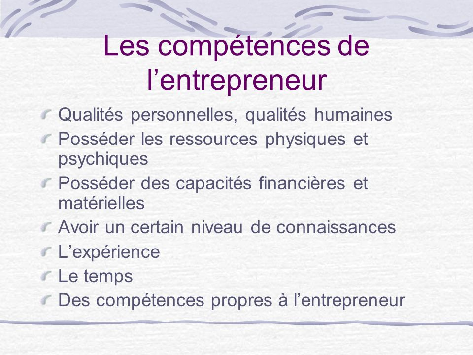 Les compétences de l'entrepreneur