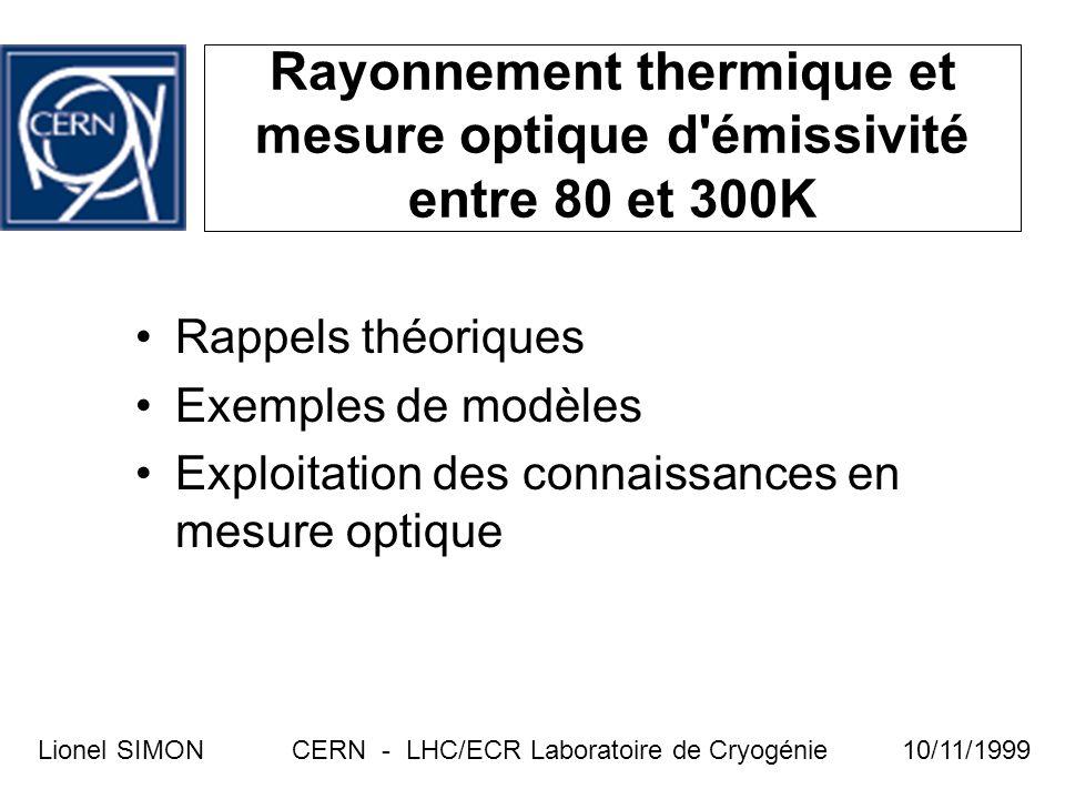 Rayonnement thermique et mesure optique d émissivité entre 80 et 300K