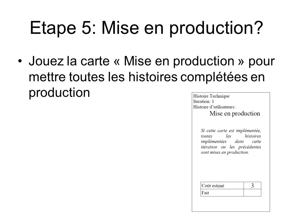 Etape 5: Mise en production