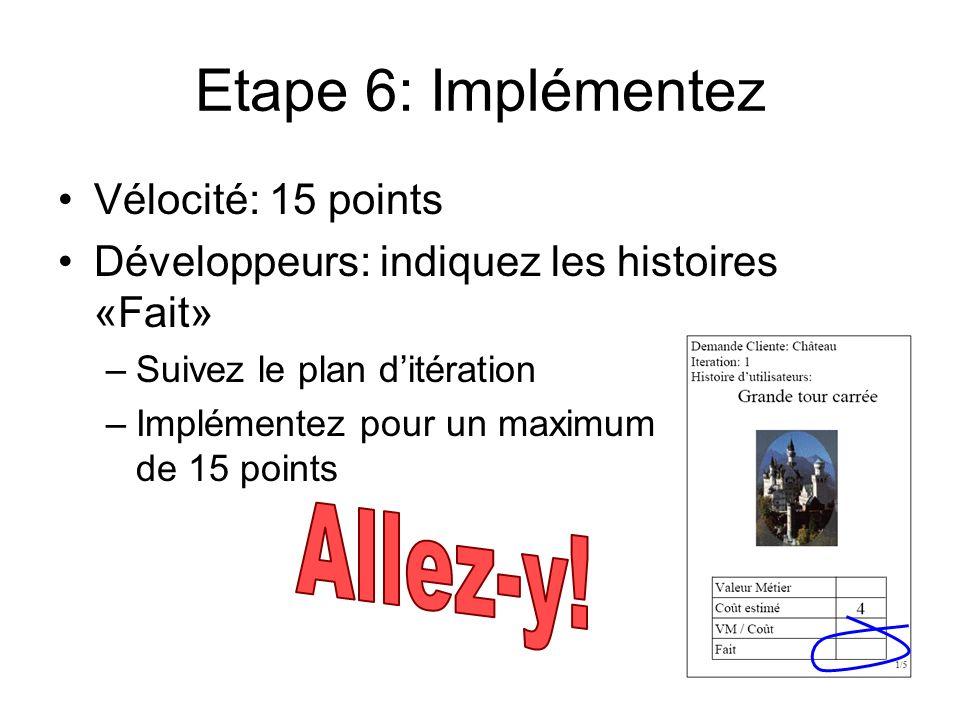 Etape 6: Implémentez Allez-y! Vélocité: 15 points