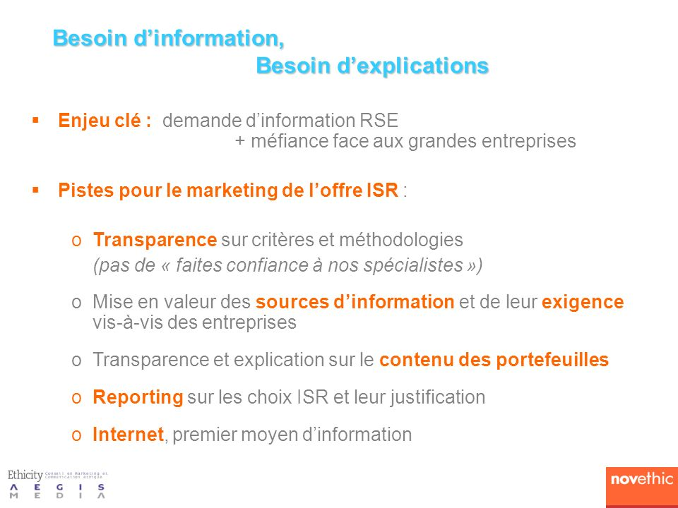 Besoin d'information, Besoin d'explications