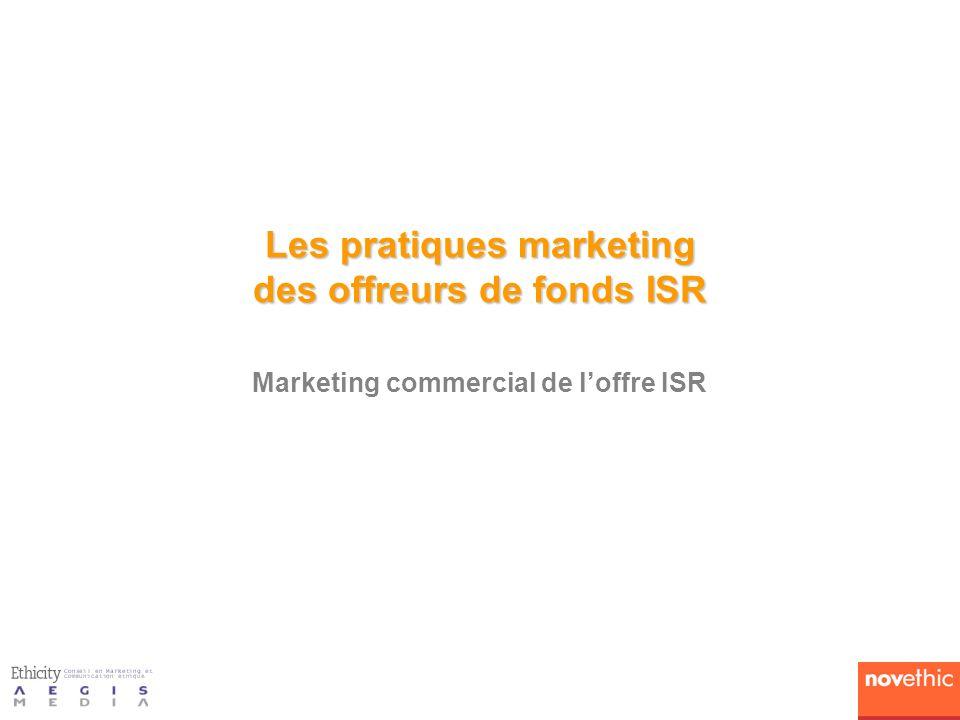 Les pratiques marketing des offreurs de fonds ISR
