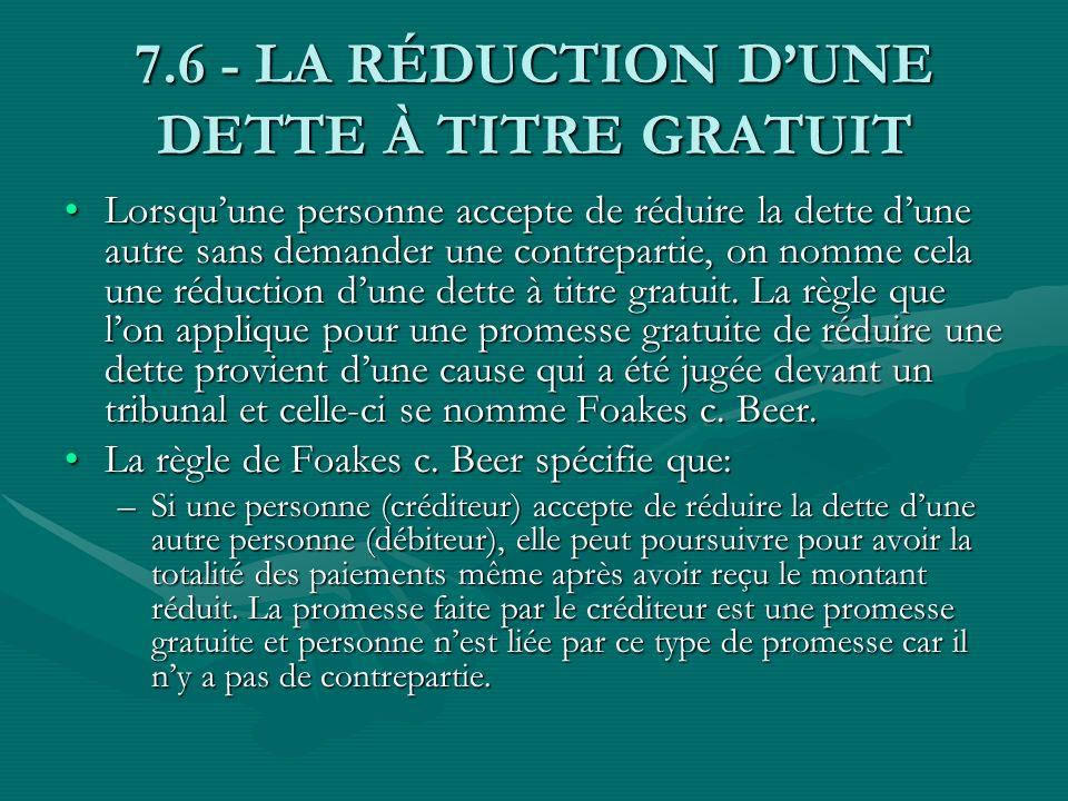 7.6 - LA RÉDUCTION D'UNE DETTE À TITRE GRATUIT