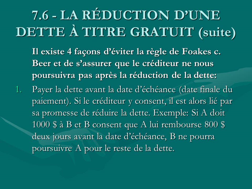 7.6 - LA RÉDUCTION D'UNE DETTE À TITRE GRATUIT (suite)
