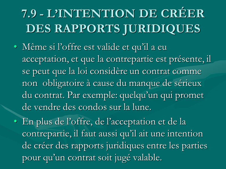 7.9 - L'INTENTION DE CRÉER DES RAPPORTS JURIDIQUES