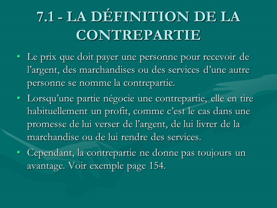 7.1 - LA DÉFINITION DE LA CONTREPARTIE