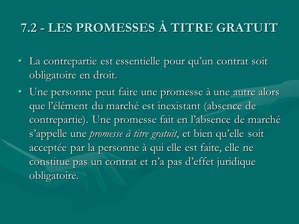 7.2 - LES PROMESSES À TITRE GRATUIT