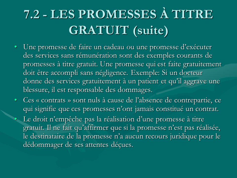7.2 - LES PROMESSES À TITRE GRATUIT (suite)