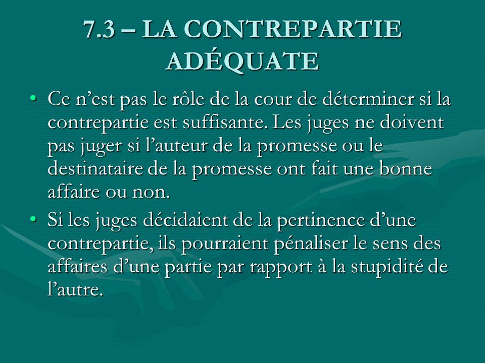 7.3 – LA CONTREPARTIE ADÉQUATE