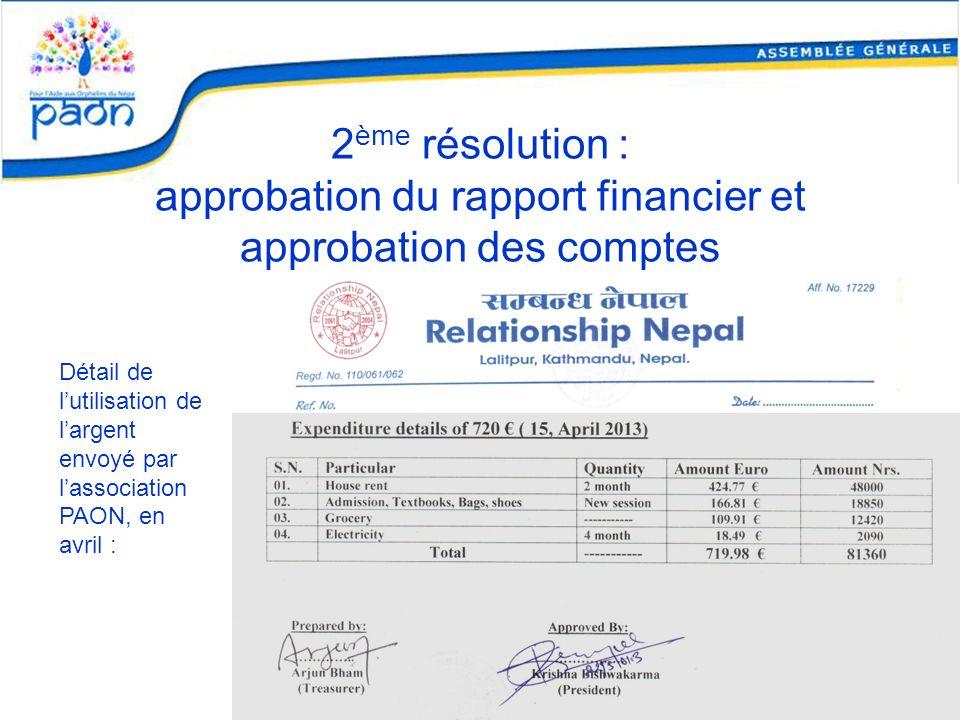 2ème résolution : approbation du rapport financier et approbation des comptes