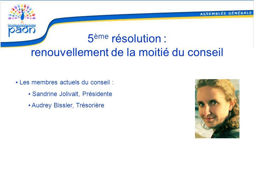 5ème résolution : renouvellement de la moitié du conseil