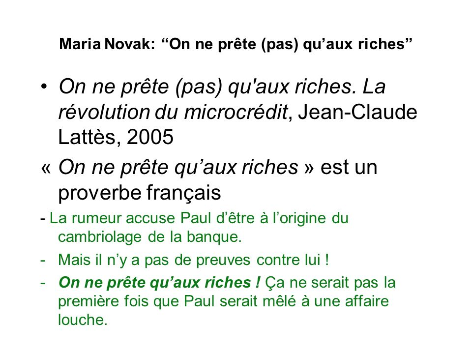Maria Novak: On ne prête (pas) qu'aux riches