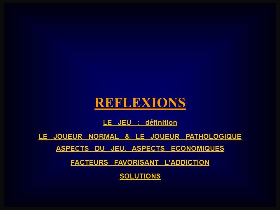 REFLEXIONS LE JEU : définition