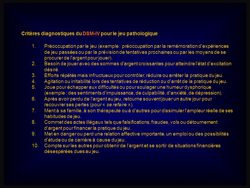 Critères diagnostiques du DSM-IV pour le jeu pathologique