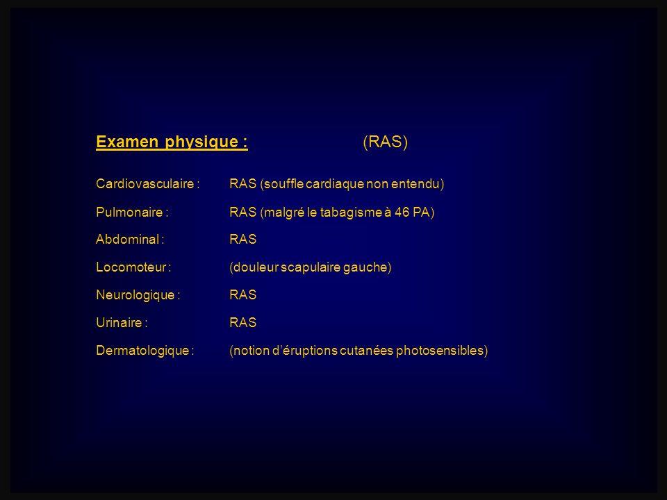 Examen physique : (RAS)