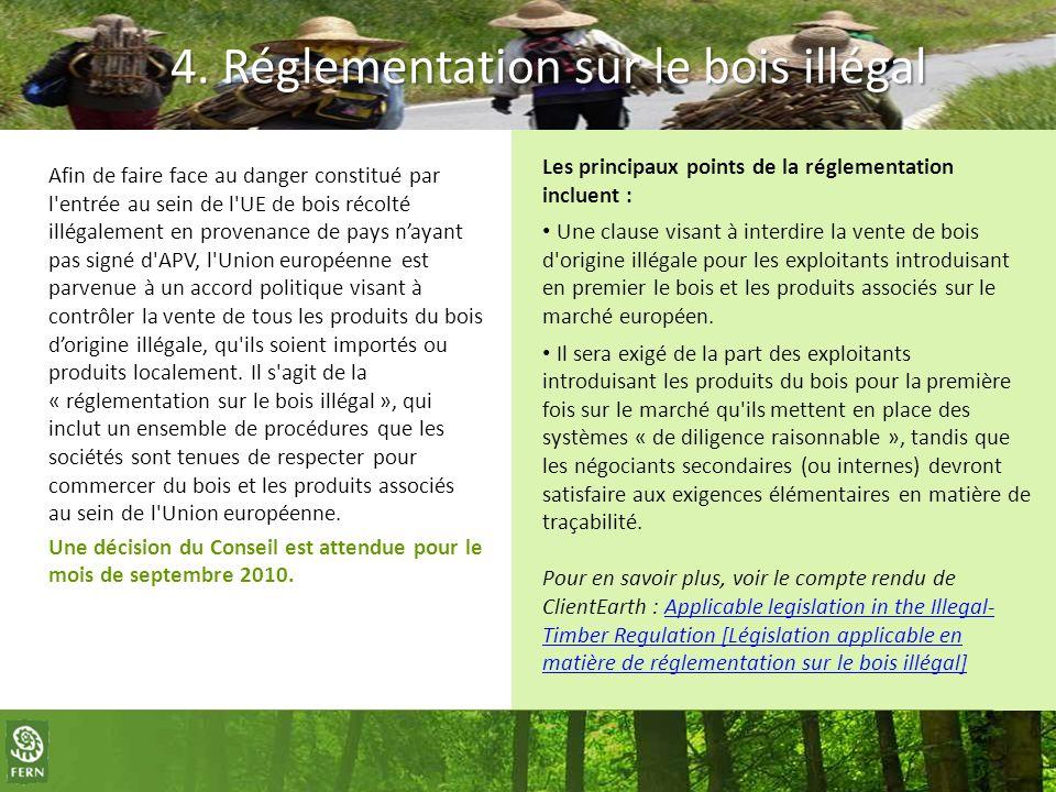 4. Réglementation sur le bois illégal