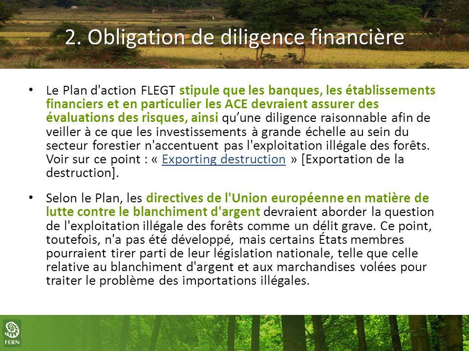 2. Obligation de diligence financière