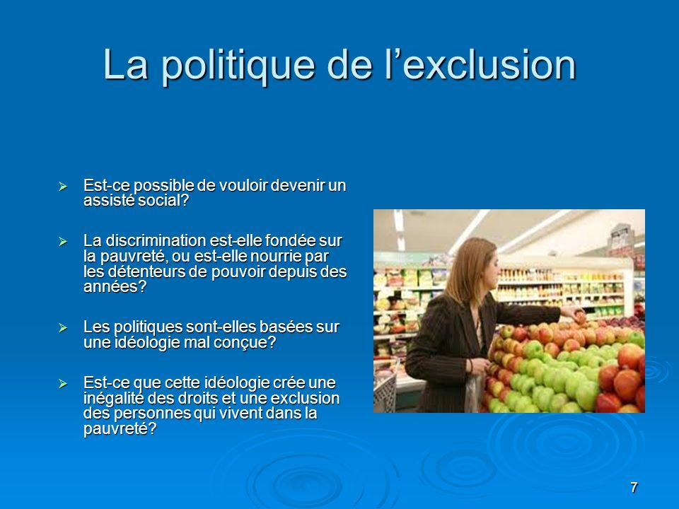 La politique de l'exclusion