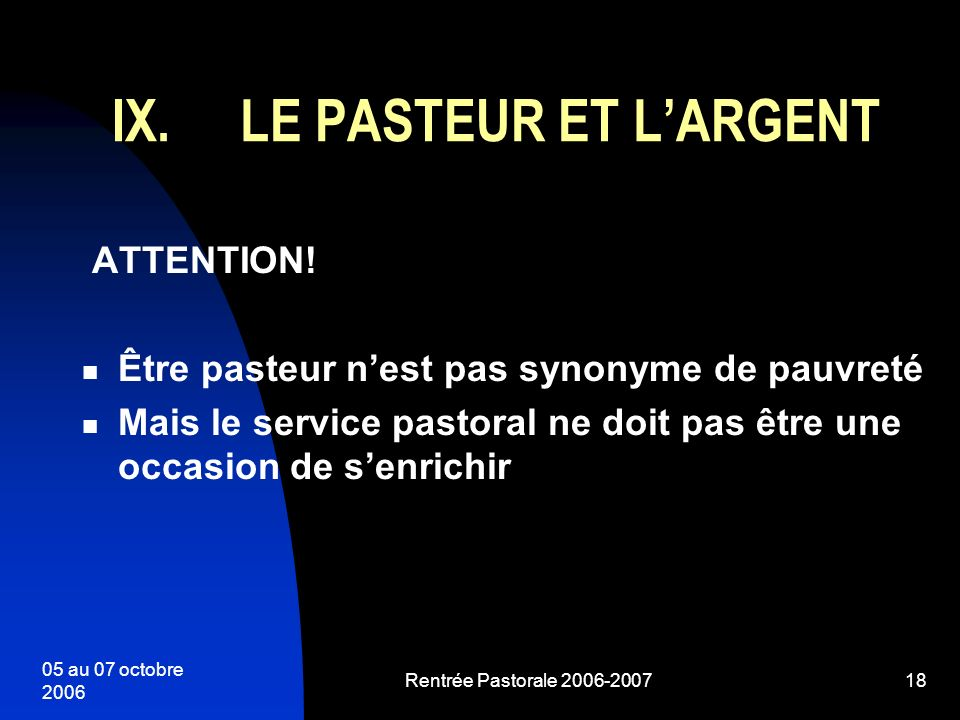 LE PASTEUR ET L'ARGENT ATTENTION!