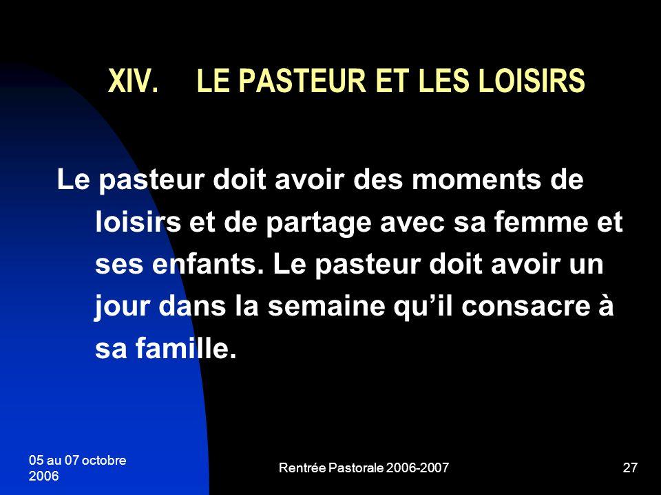 LE PASTEUR ET LES LOISIRS