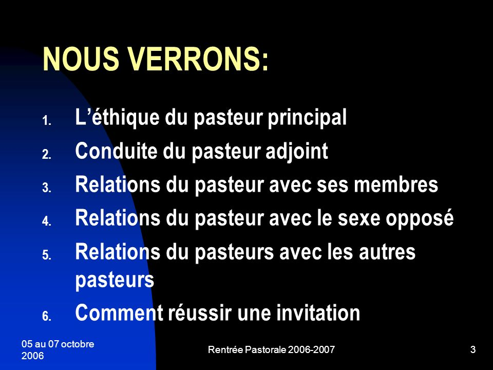 NOUS VERRONS: L'éthique du pasteur principal