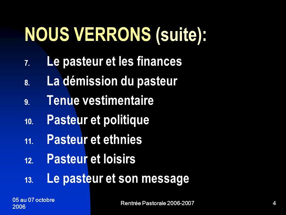 NOUS VERRONS (suite): Le pasteur et les finances