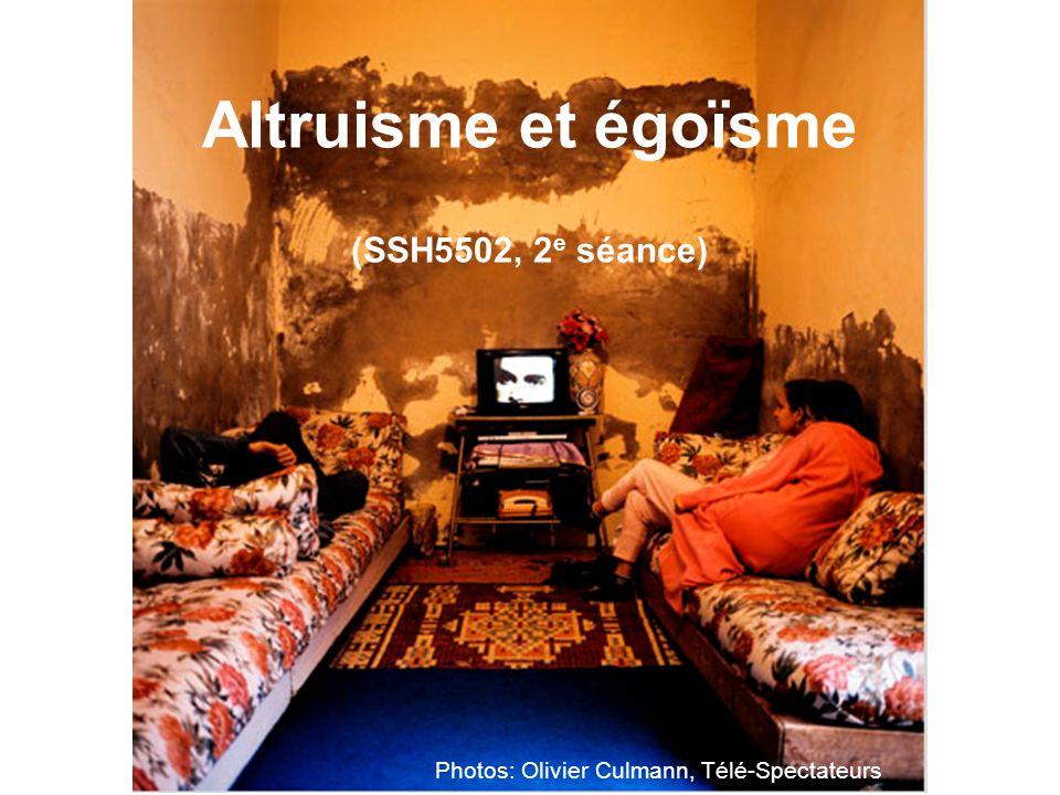 Altruisme et égoïsme (SSH5502, 2e séance)