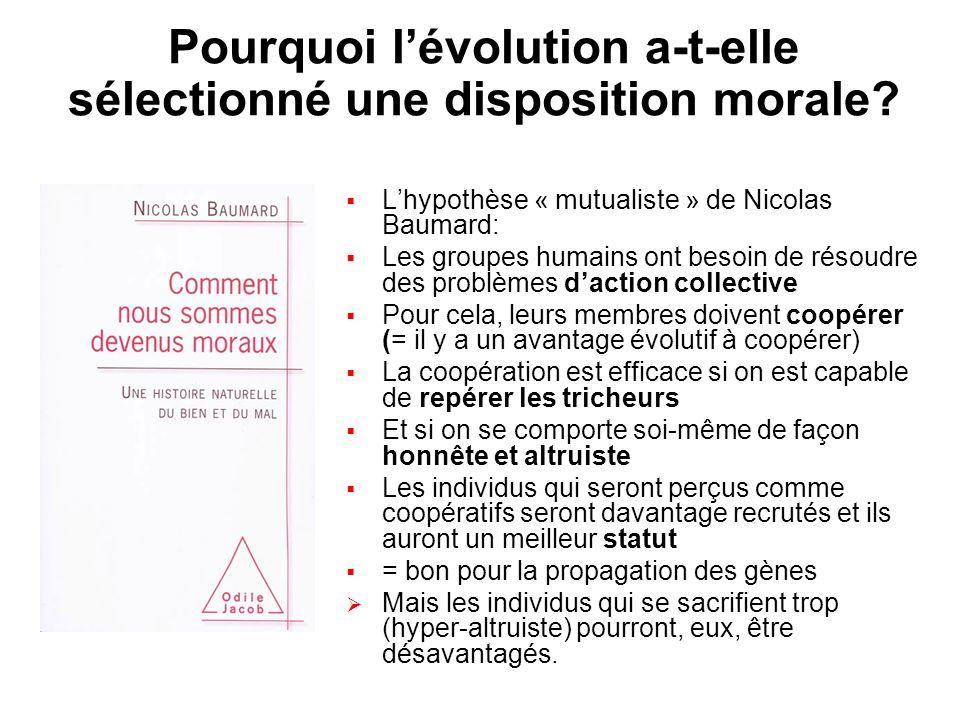 Pourquoi l'évolution a-t-elle sélectionné une disposition morale