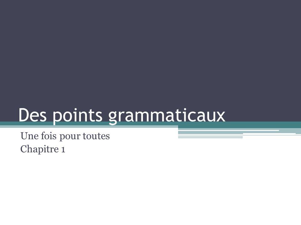 Des points grammaticaux