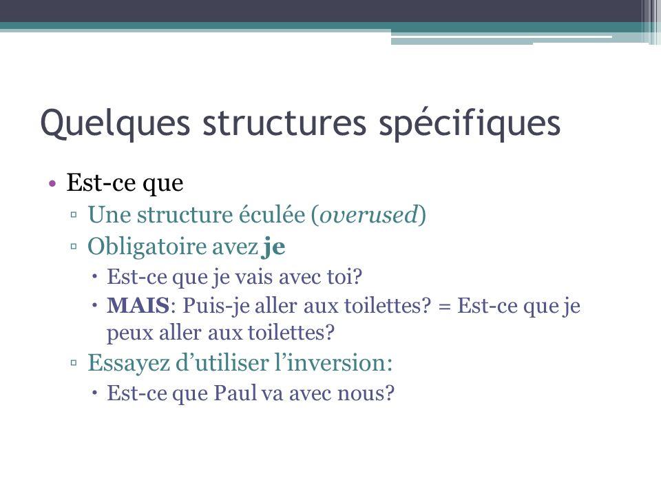 Quelques structures spécifiques