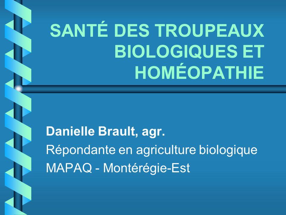SANTÉ DES TROUPEAUX BIOLOGIQUES ET HOMÉOPATHIE