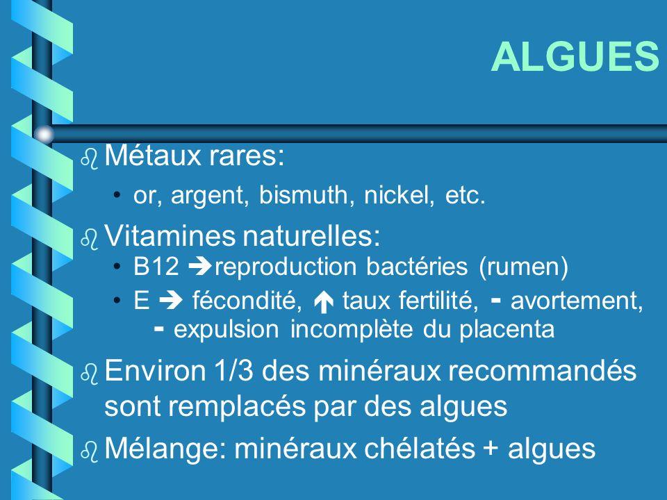 ALGUES Métaux rares: Vitamines naturelles:
