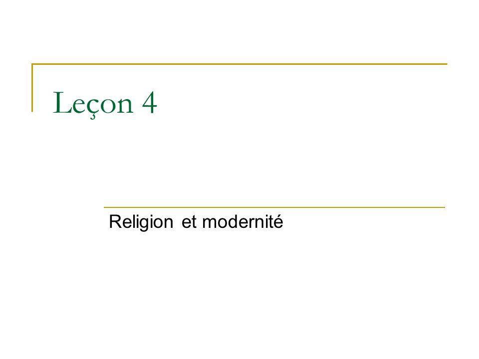 Leçon 4 Religion et modernité