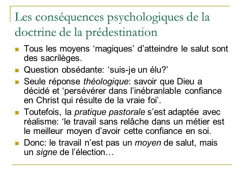 Les conséquences psychologiques de la doctrine de la prédestination